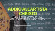 Addio all'artista Christo